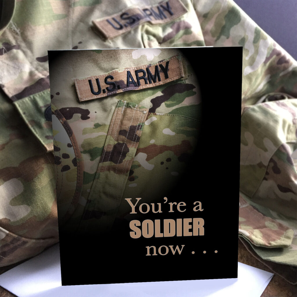 A Soldier Now - US Army Military Graduation Greeting Card - by 2MyHero