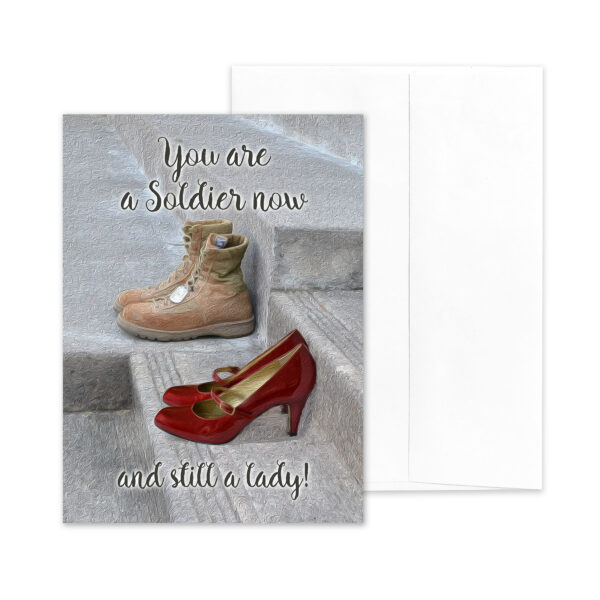 Still a Lady - US Army Military Encouragement Greeting Card for Female Soldiers - by 2MyHero