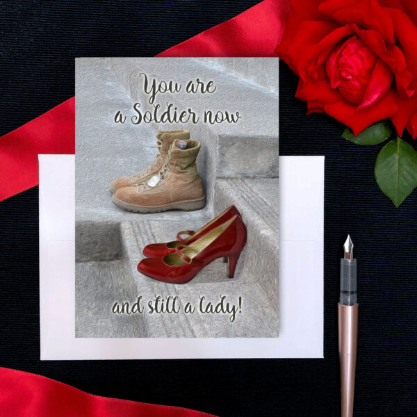Still a lady - military greeting card for US Army female Soldiers by 2MyHero