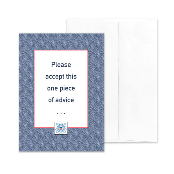 Advice - US Coast Guard military appreciation encouragement greeting card - by 2MyHero