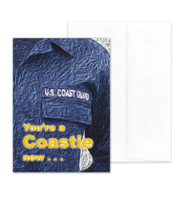 A Coastie Now - US Coast Guard Military Graduation Greeting Card - by 2MyHero