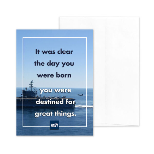 Destined - US Navy military appreciation encouragement greeting card - by 2MyHero