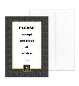 Advice - US Army Military Appreciation Encouragement Greeting Card - by 2MyHero