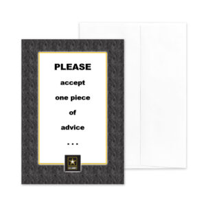 Soldier Advice - US Army Military Appreciation Encouragement Greeting Card - by 2MyHero