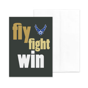 Fly Fight Win - US Air Force Military Encouragement Greeting Card by 2MyHero