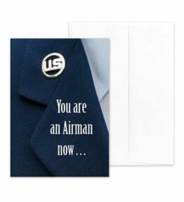 An Airman Now - US Air Force Military Encouragement Greeting Card by 2MyHero