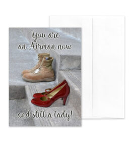 Still a Lady - Military Greeting Cards for US Air Force female Airmen by 2MyHero