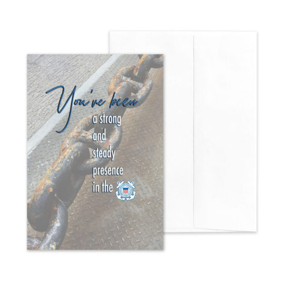 Strong and Steady - US Coast Guard Military Retirement Congratulations Greeting Card for Coasties - includes envelope - by 2MyHero