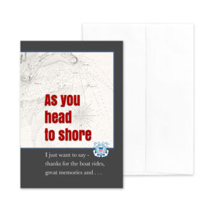 Head to Shore - US Coast Guard Military Retirement Congratulations Greeting Card for Coasties - includes envelope - by 2MyHeroHead to Shore - US Coast Guard Military Retirement Congratulations Greeting Card for Coasties - includes envelope - by 2MyHero