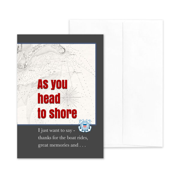 Head to Shore - US Coast Guard Military Retirement Congratulations Greeting Card for Coasties - includes envelope - by 2MyHeroHead to Shore - US Coast Guard Military Retirement Congratulations Greeting Card for Coasties - includes envelope - by 2MyHero