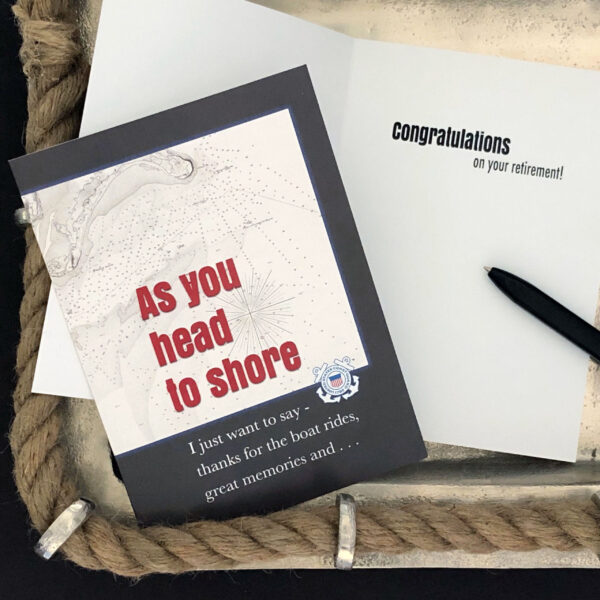 Head to Shore - US Coast Guard Military Retirement Congratulations Greeting Card for Coasties - includes envelope - by 2MyHero
