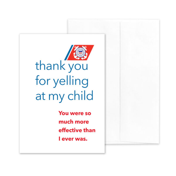 Yelling - US Coast Guard Boot Camp Military Company Commander Appreciation Thank You Greeting Card - by 2MyHero
