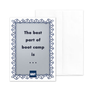 Best Part of Boot Camp - US Navy boot camp encouragement greeting card - by 2MyHero