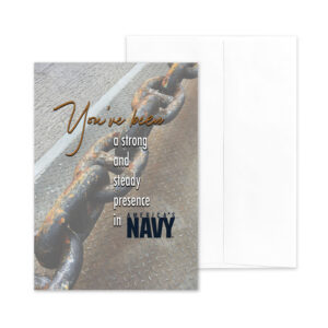Strong and Steady - US Department of the Navy Military Retirement Congratulations Greeting Card for Sailors - includes envelope - by 2MyHero