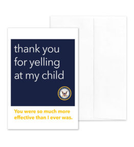 Yelling - US Navy Military Recruit Division Commander Appreciation Thank You Greeting Card - by 2MyHero