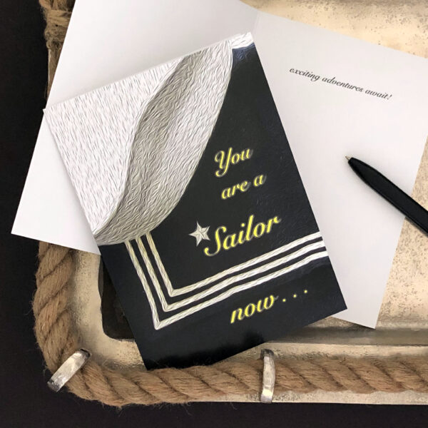 A Sailor Now - military greeting card for US Navy Sailors - by 2MyHero