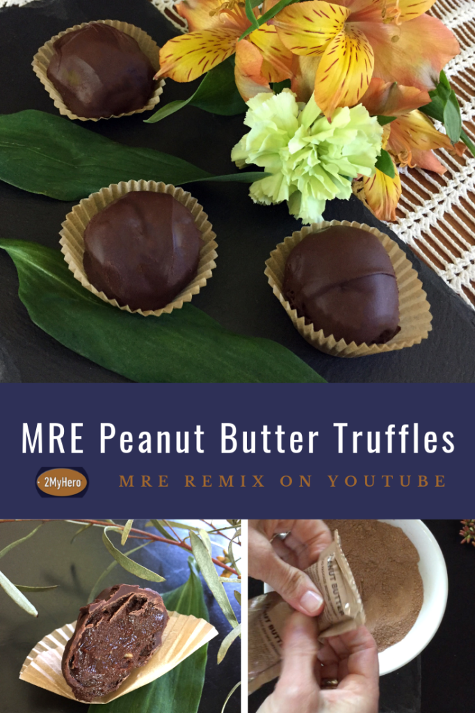 2MyHero MRE Peanut Butter Truffles for Pinterest. MRE Remix on YouTube