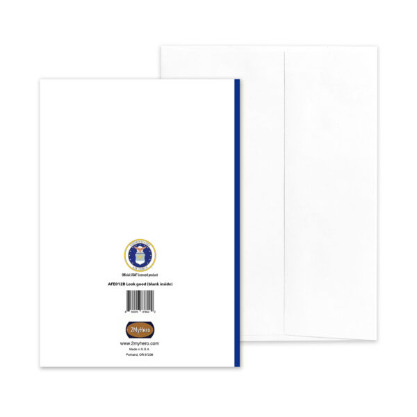 Look Good - Blank Inside - US Air Force Military Encouragement Greeting Card by 2MyHero