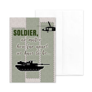 No Matter How Far Apart - US Army MilitaryDeployment Appreciation Greeting Card for Soldiers - includes envelope - by 2MyHero