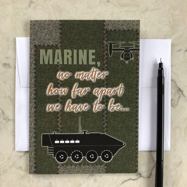 Far Apart - US Marine Corps Military Deployment Appreciation Greeting Card for Marines - includes envelope - by 2MyHero