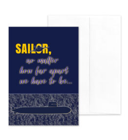 No Matter How Far Apart - US Navy Military Deployment Appreciation Greeting Card for Sailors Pilots and Submariners - includes envelope - by 2MyHero