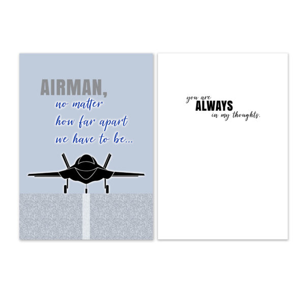 No Matter How Far Apart - US Air Force Military Deployment Appreciation Greeting Card for Airmen - includes envelope - by 2MyHero