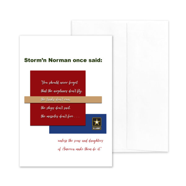 Veteran's Day military greeting card for US Army veterans with Storm'n Norman Quote - by 2MyHero