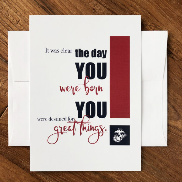 Destined - US Marine Corps military appreciation encouragement greeting card - by 2MyHero