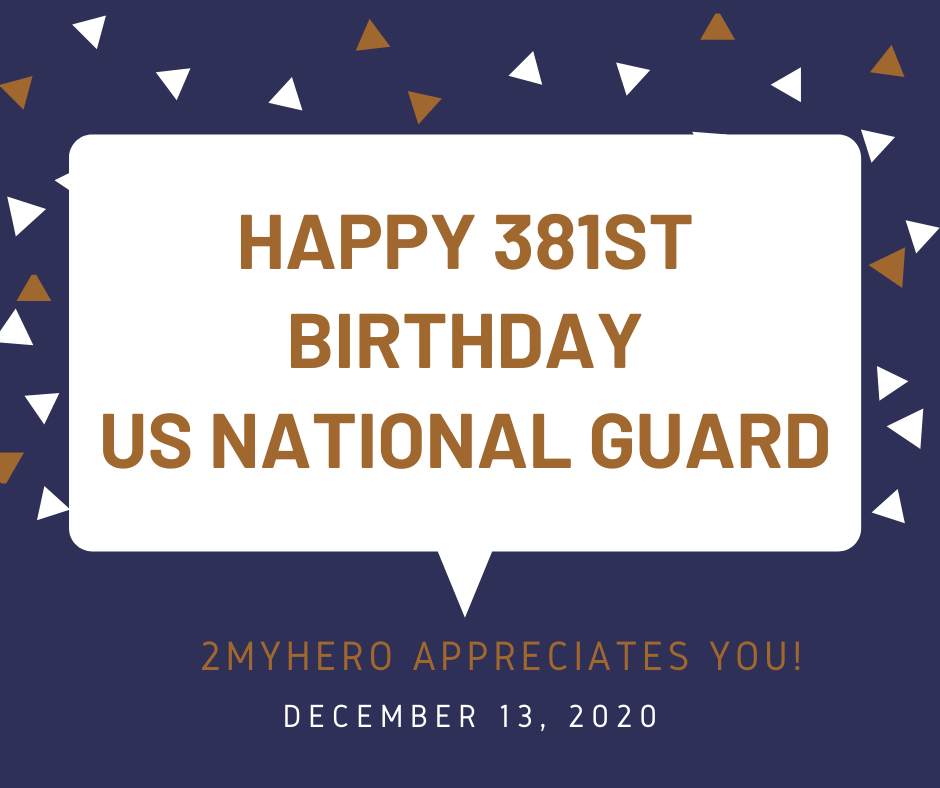 2MyHero military greeting cards celebrates the 381st birthday of the US National Guard